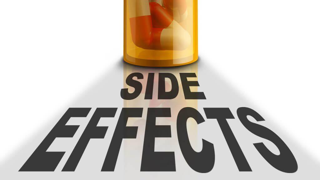 Side effects.